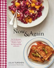 """Now & Again,"" by Julia Turshen offers menus for get-togethers (and then what to do with the leftovers)."