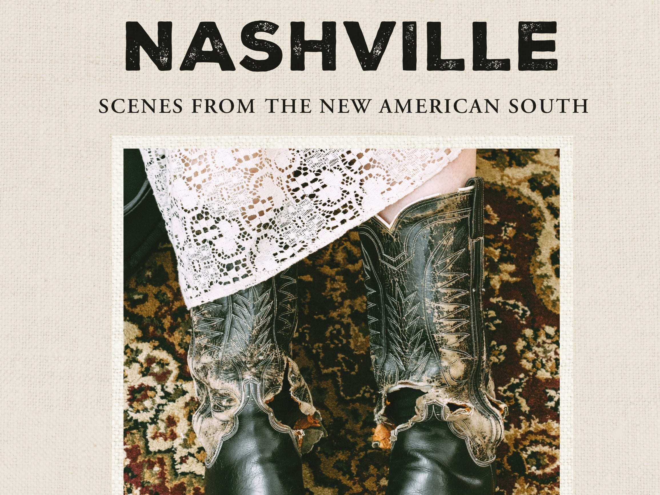 """Nashville: Scenes From the New American South"" features an introduction by Jon Meacham, text by Ann Patchett and photographs by Heidi Ross."