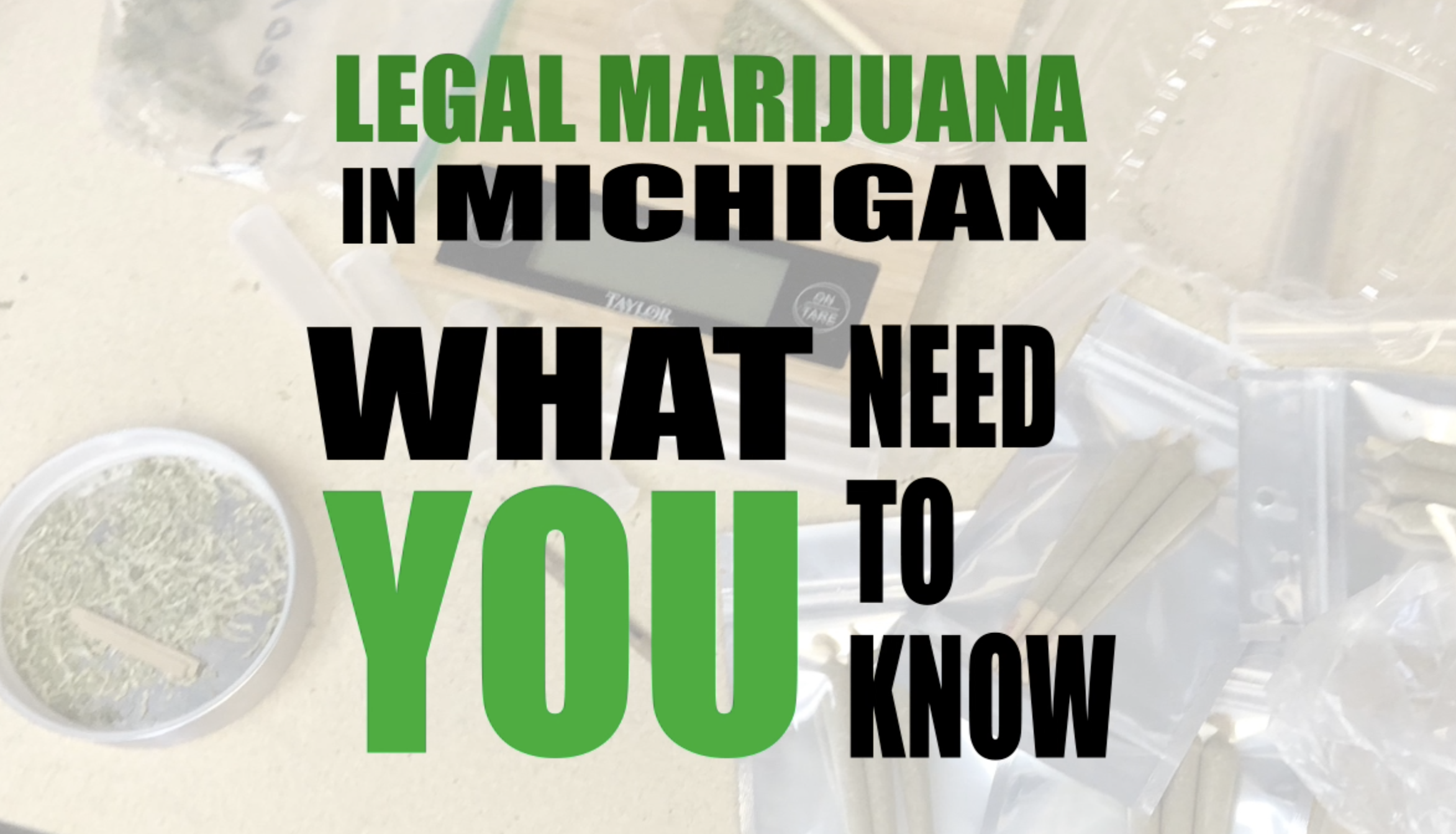 Recreational marijuana in Michigan: What you need to know