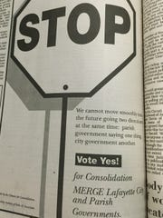 A 1992 ad in The Daily Advertiser urges resident to vote in favor of consolidating Lafayette's city and parish governments.