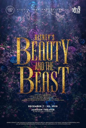 "Dec. 7 STUDIO TENN PRODUCTION OF ""DISNEY'S BEAUTY AND THE BEAST"": Through Dec. 30, Factory at Franklin's Jamison Theater, $30-$85, studiotenn.com"