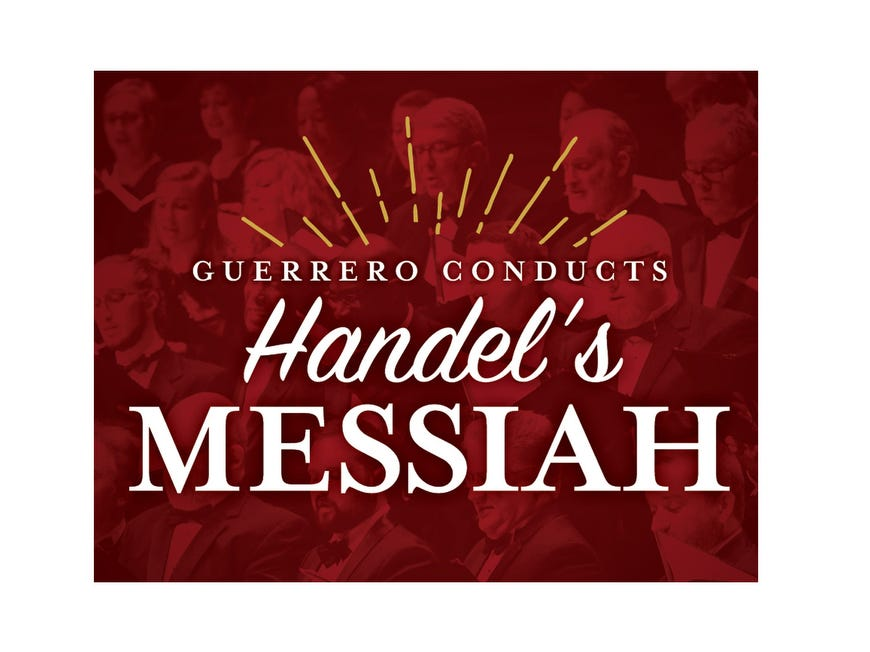 Dec. 13 NASHVILLE SYMPHONY PERFORMS HANDEL'S MESSIAH: Through Dec. 16, Schermerhorn Symphony Center, $40-$90, nashvillesymphony.org