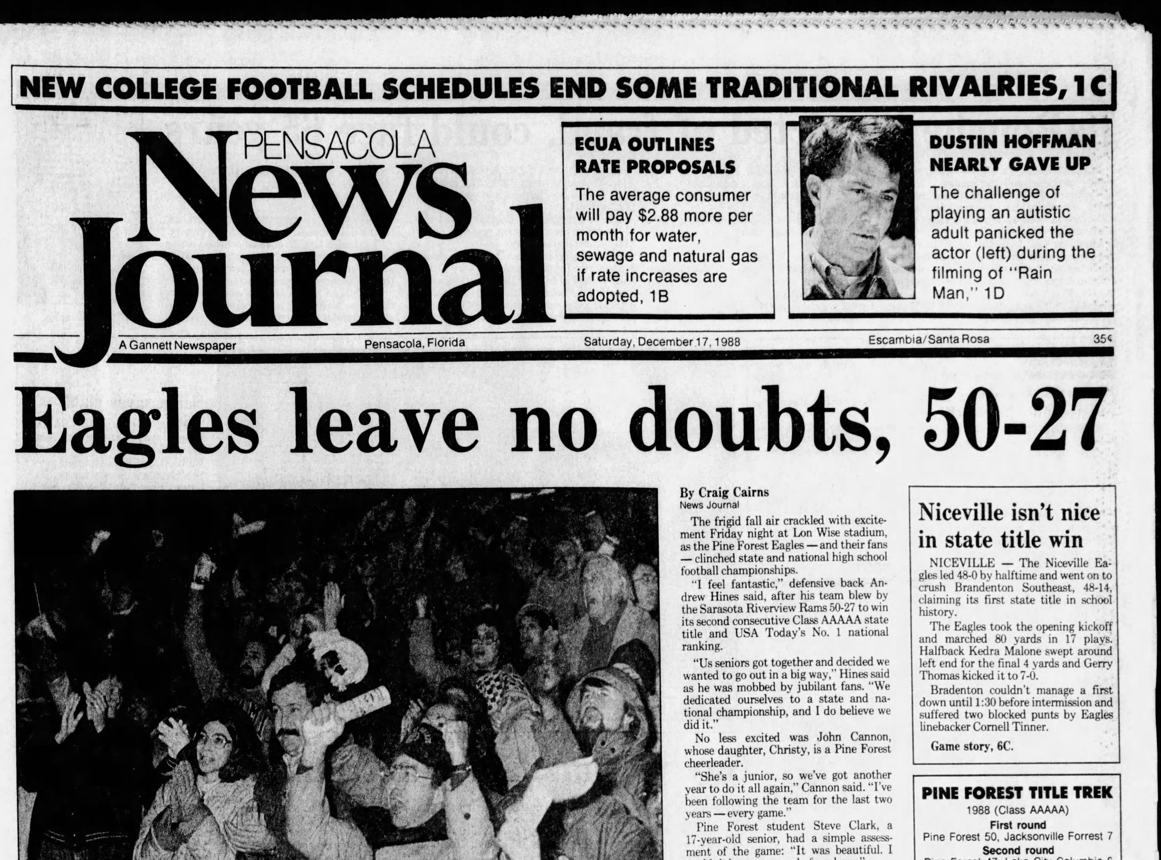 1988: Pine Forest defeats Sarasota Riverview, 50-27, for Class 5A title.
