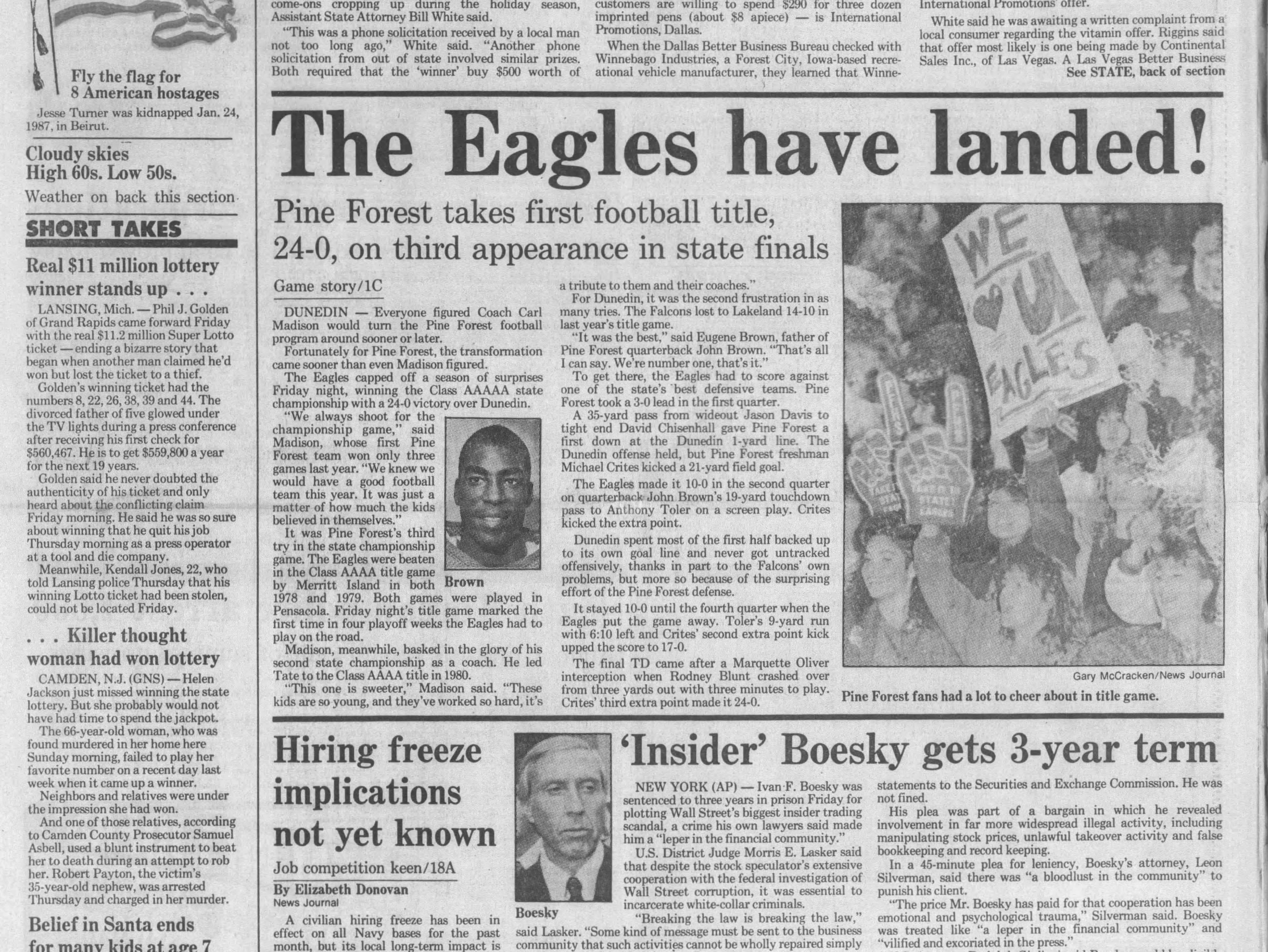 1987: Pine Forest defeats Dunedin, 24-7, for Class 5A title.