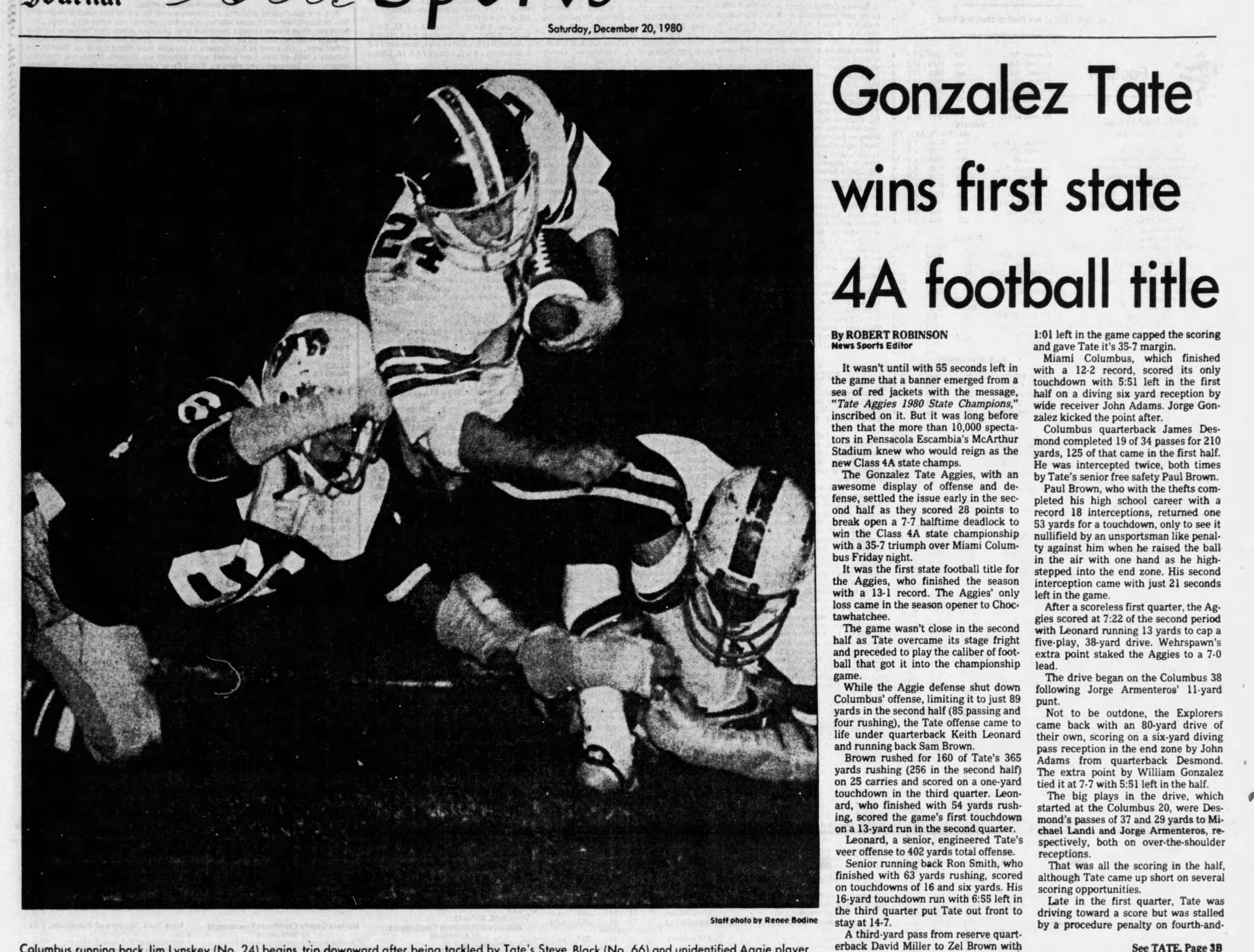 1980: Tate defeats Miami Columbus 35-7 for Class 4A state title.