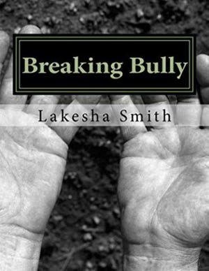 """Front cover of """"Breaking Bully"""""""