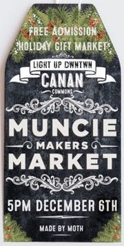 The Holiday Makers Market will be at Canan Commons on Thursday, Dec. 6, 2018, as part of First Thursday and Light Up DWNTWN.