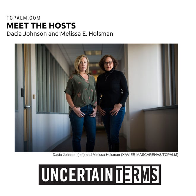 Meet the minds behind Uncertain Terms, TCPalm's true-crime podcast. Dacia Johnson (left) is producer and co-host, and Melissa E. Holsman is writer and co-host.