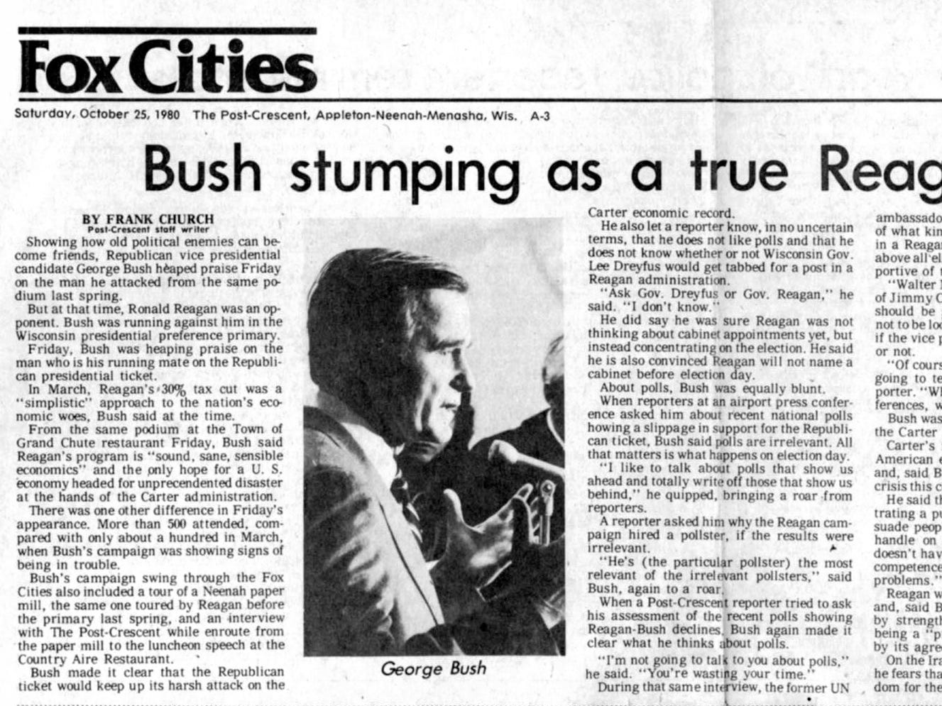 Oct. 25, 1980. Republican vice presidential candidate George H. W. Bush stumping as a true Reagan supporter article by Frank Church in The Post-Crescent.