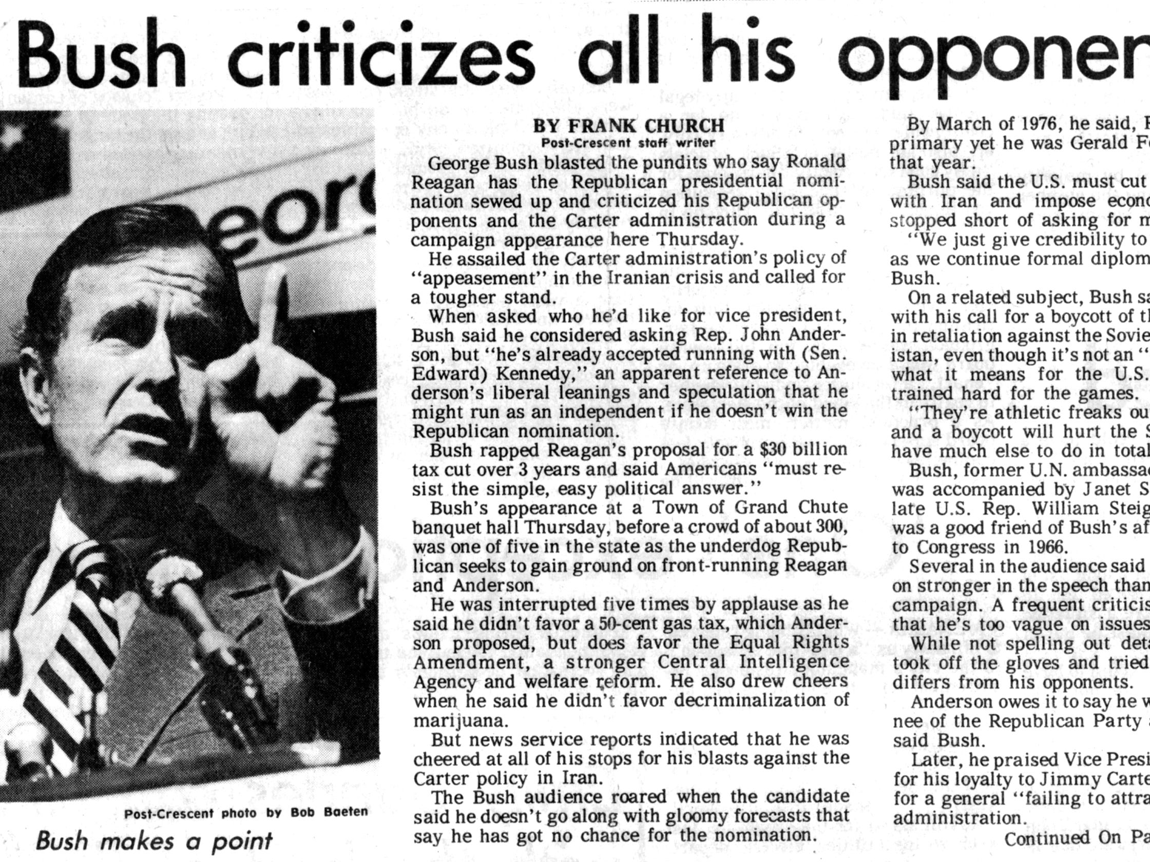 March 28, 1980. Republican presidential candidate George H. W. Bush criticizes all his opponents story by Frank Chuch in The Post-Crescent.