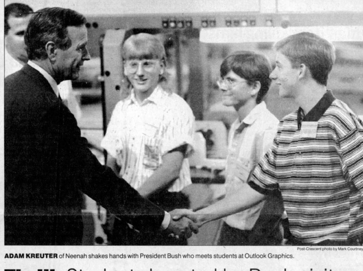 July 28, 1992. Thrill: Students boosted by President George H. W. Bush's visit story by Ed Berthiaume in The Post-Crescent.