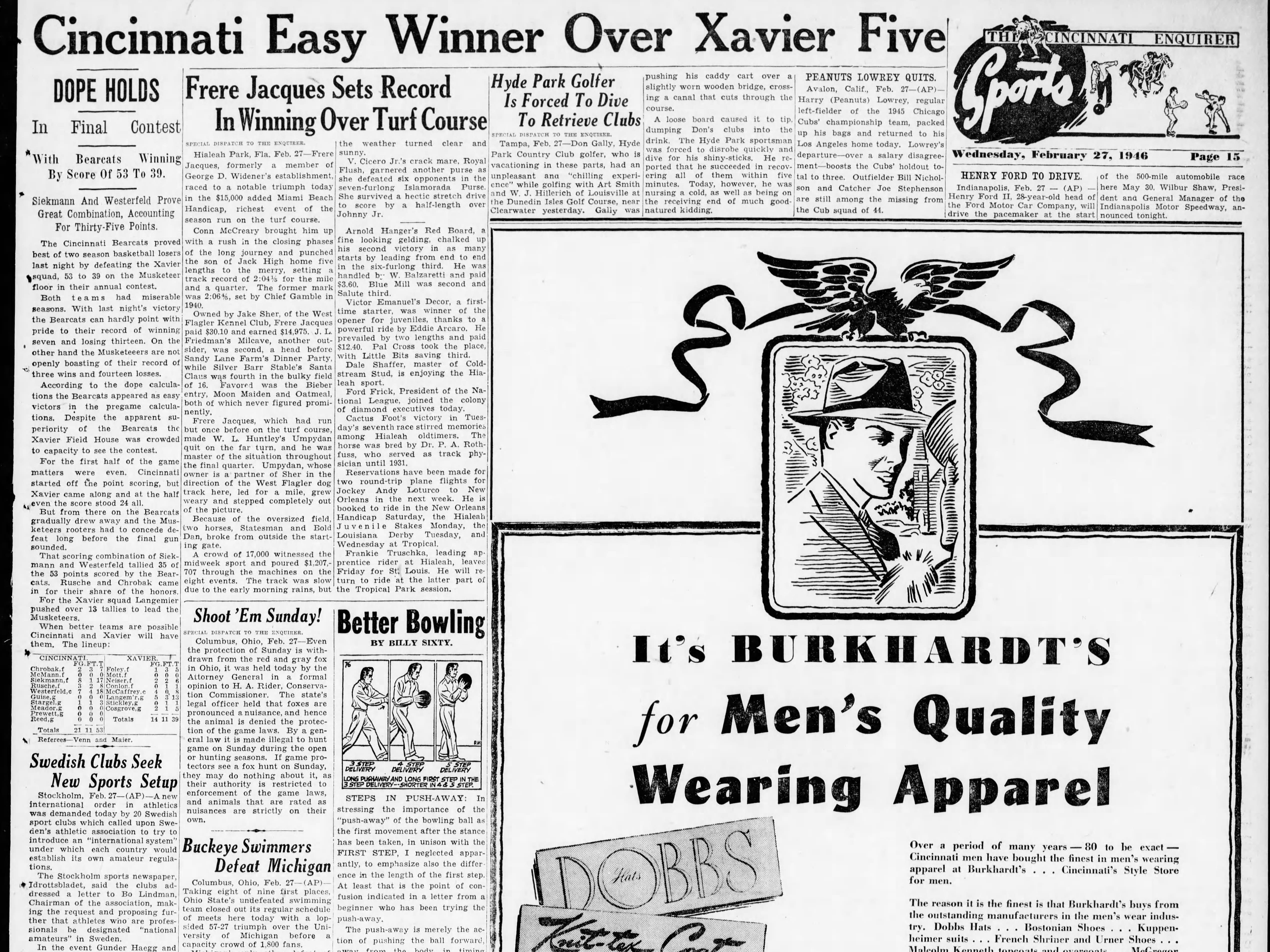 UC claimed its first win in the series of Xavier in 1946. The Bearcats prevailed with a 53-39 win.