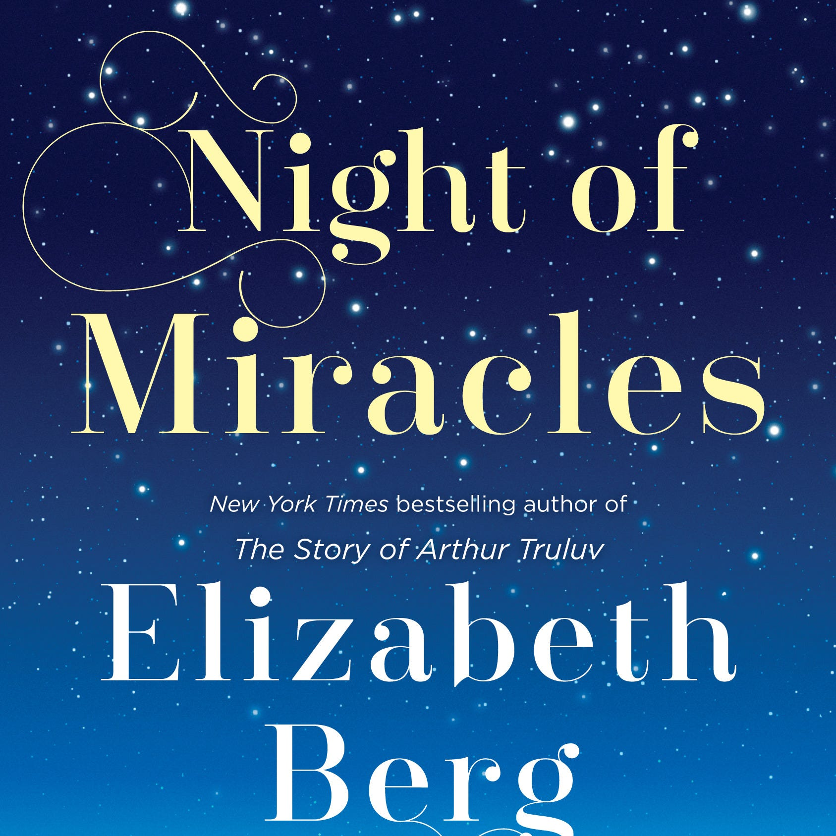 """Night of Miracles"" by Elizabeth Berg"