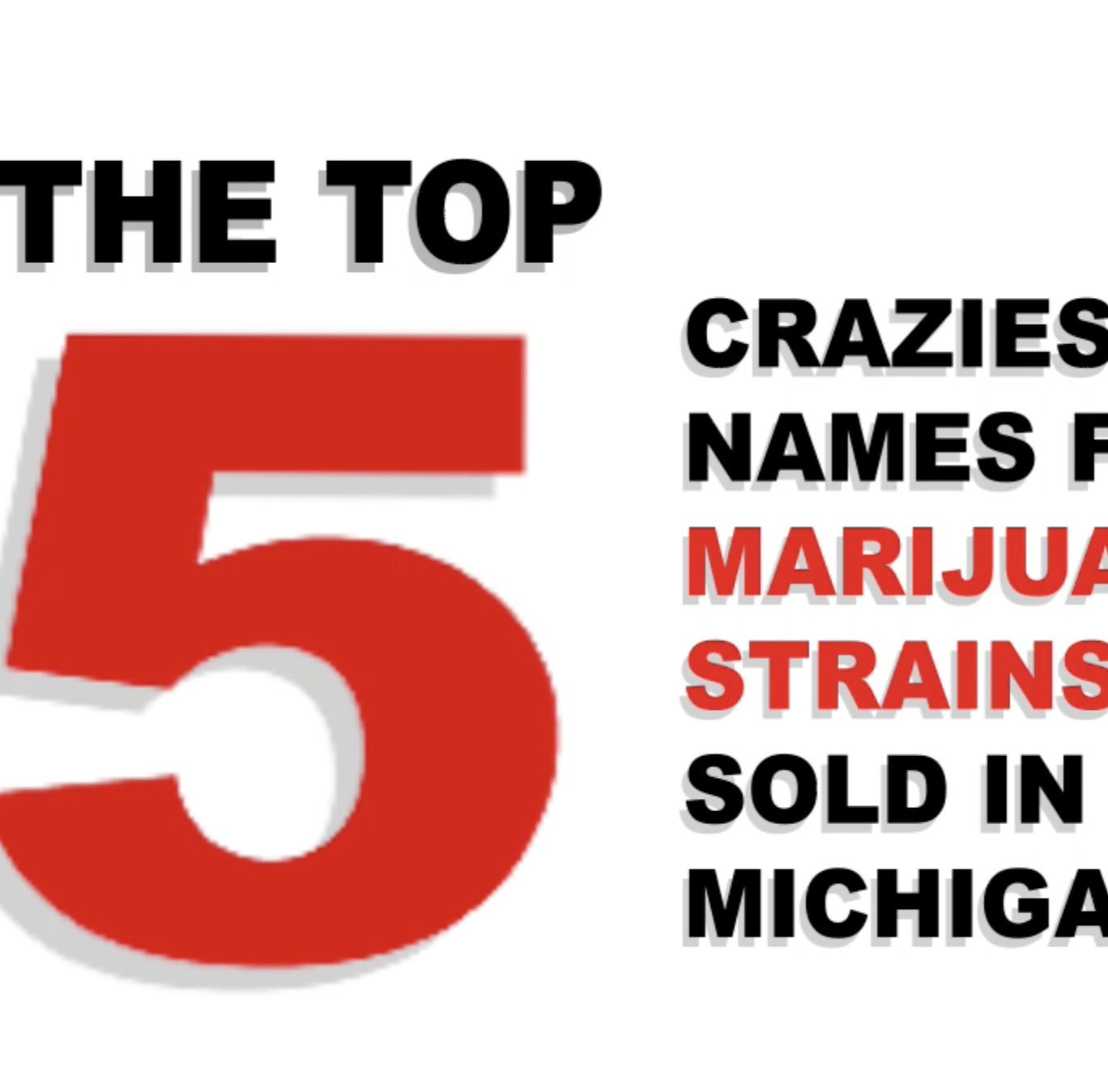 Marijuana strains in Michigan have bizarre names | Thompson