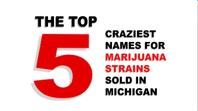 The five craziest names for marijuana strains in Michigan