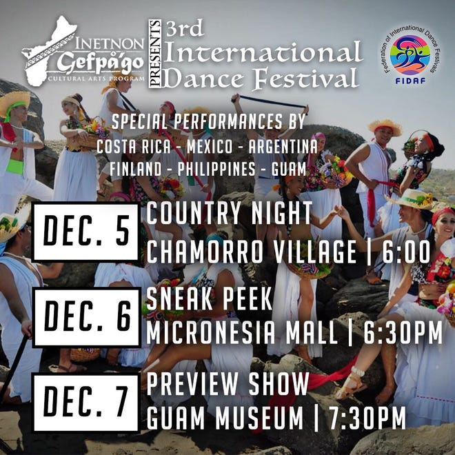 Dance troupes from five different countries and Guam will be putting on three free shows this week as part of Inetnon Gefpå'go's 3rd International Dance Festival.