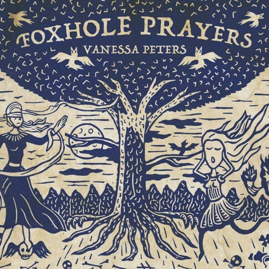 """Foxhole Prayers"" by Vanessa Peters"