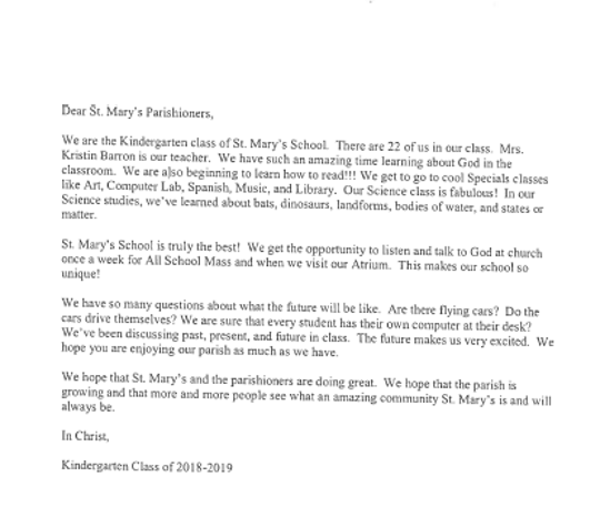 The kindergarten class of St. Mary's School worked together to write a letter for St. Mary's parishioners and students to read in 2043. The letter will be buried in a time capsule for 25 years.