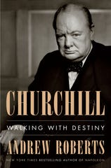 """""""Churchill: Walking With Destiny"""" by Andrew Roberts."""