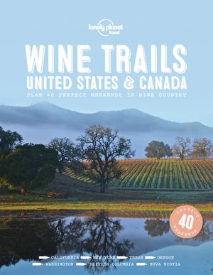 'Wine Trails: United States & Canada' by Lonely Planet is a worthy gift for any wine lover on your holiday shopping list.
