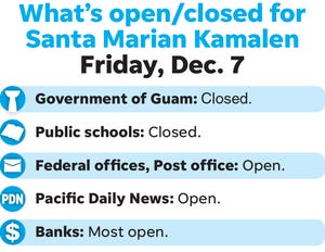 What's open and closed for Santa Marian Kamalen on Friday, Dec. 7, 2018.