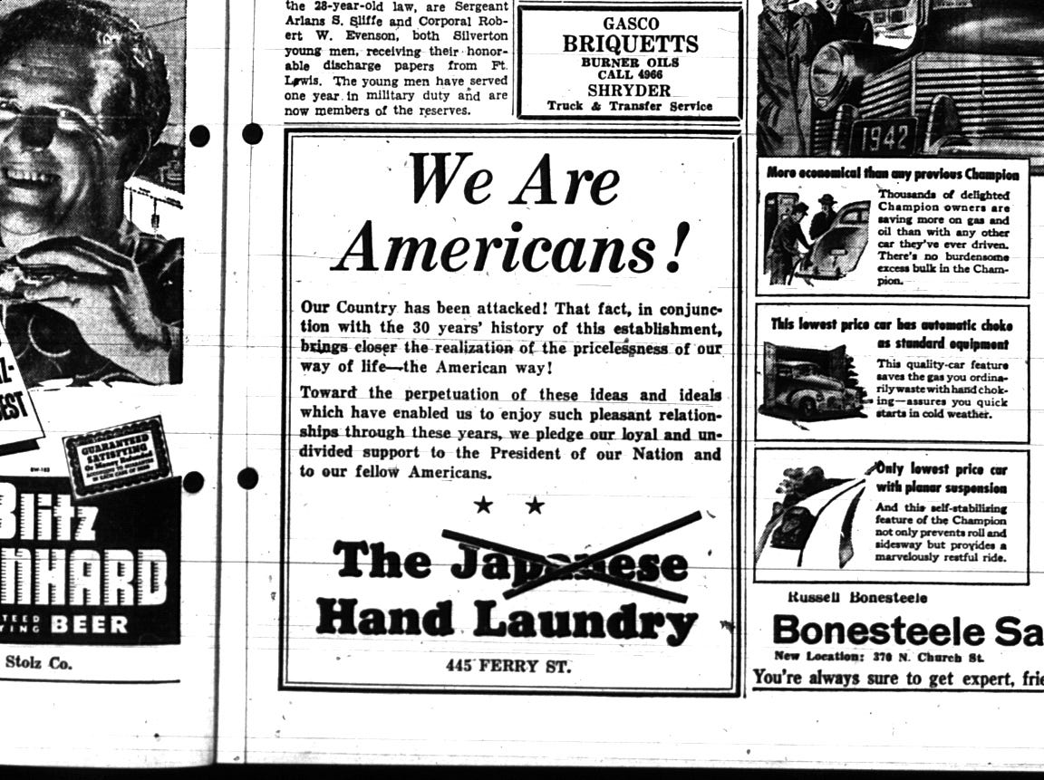 The church congregation had reason to feel threatened. In the days, weeks and months that followed the attack on Pearl Harbor, Japanese business owners in Salem went to great lengths to show their loyalty to the United States. The owner of Japanese Hand Laundry on Ferry Street purchased an advertisement in the Capital Journal with the word crossed out.