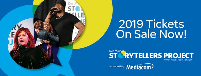 2019 Des Moines Storytellers Project tickets are available at DesMoinesRegister.com/Storytellers