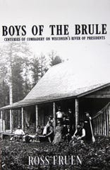 Boys Of The Brule is a non-fiction piece combining the personal experiences of Ross Fruen and his family with the broader history of American Indians, European settlers and even American presidents on the Brule River on northern Wisconsin.