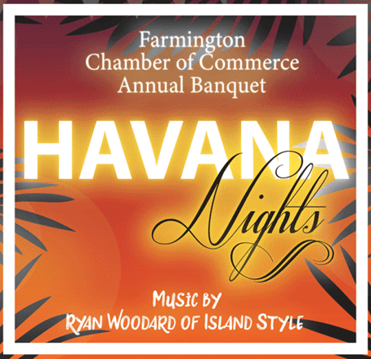 The Farmington Chamber of Commerce's Jan. 18 banquet will have an island theme.