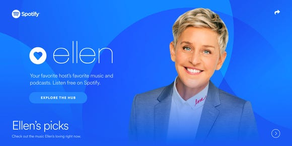 Spotify is launching a hub devoted to and curated by Ellen DeGeneres that will reside on the music service.
