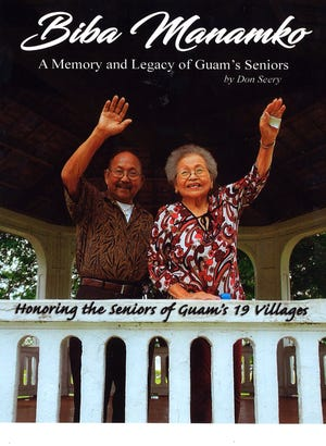 The cover of Biba Manamko: A Memory and Legacy of Guam's Seniros by Don Seery