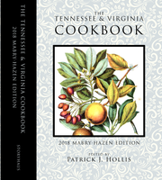 "Published by Storyhaus Media, the limited-edition reprint of ""The Tennessee and Virginia Cookbook"" sells for $49. The first printing sold out quickly, but more will be printed in January."