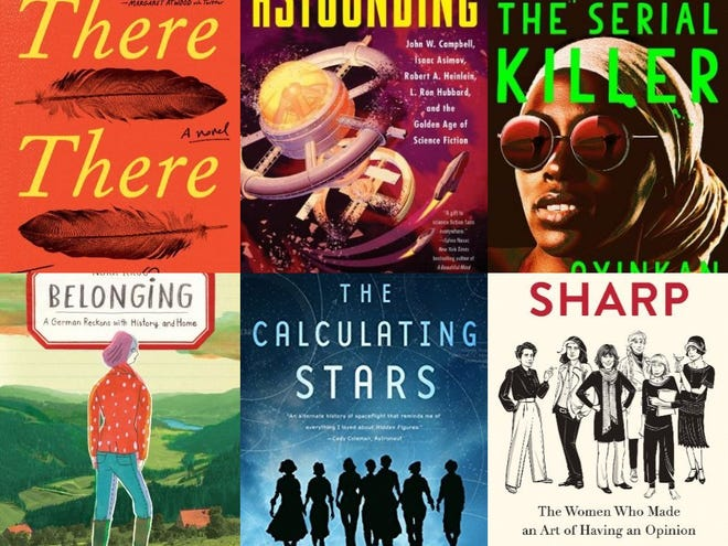 """Jim Higgins' favorite new books of 2018 include """"There There,"""" """"Astounding,"""" """"My Sister, The Serial Killer,"""" """"Belonging,"""" """"The Calculating Stars"""" and """"Sharp."""""""