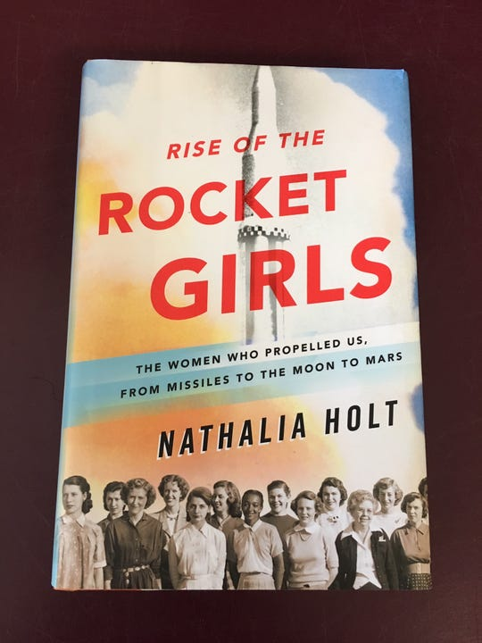 """""""Rise of the Rocket Girls,"""" by Nathalia Holt."""