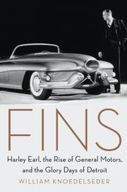 """Fins,"" by William Knoedelseder, tells the story of the titanic General Motors designer, Harley Earl."