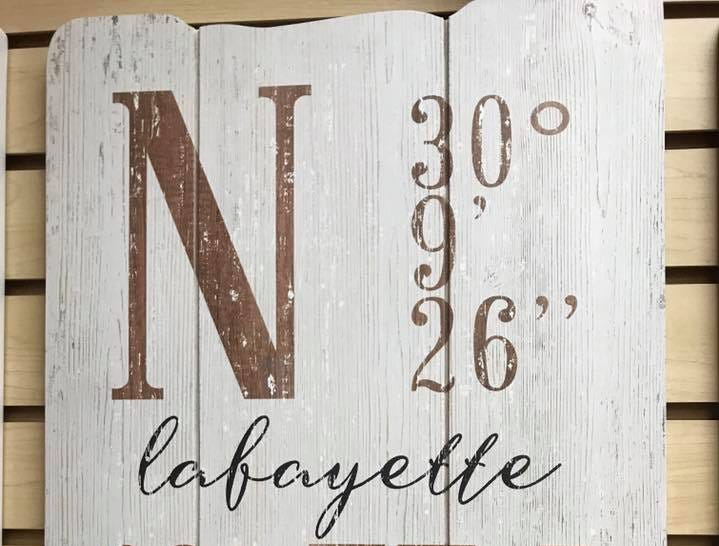 Lafayette decorative sign sold at Towne Pharmacy (also comes in Broussard and Youngsville)