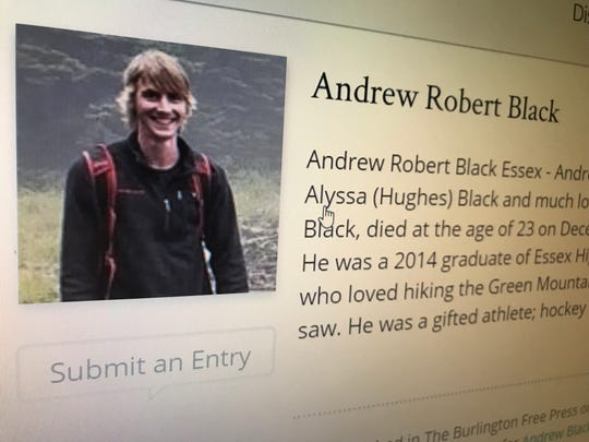 "Andrew Robert Black, 23, of Essex Vermont died Thursday, Dec. 6, 2018. His family asked in his obituary for people to work for legislation that would impose ""a cooling off period"" between the purchase and possession of firearms."