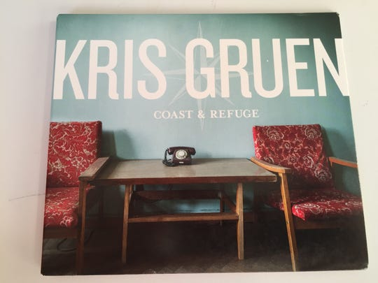 "Kris Gruen's latest album, ""Coast & Refuge."""