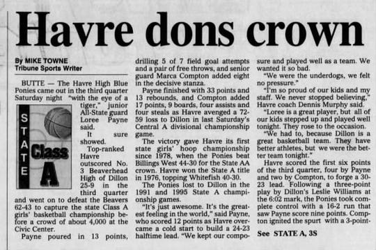 Loree Payne and Marca Compton led the Havre girls to the Class A state championship in 1997.