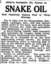 "Snake oil was real, but not the kind that came from a rattlesnake. ""Pain disappears as if by magic."""