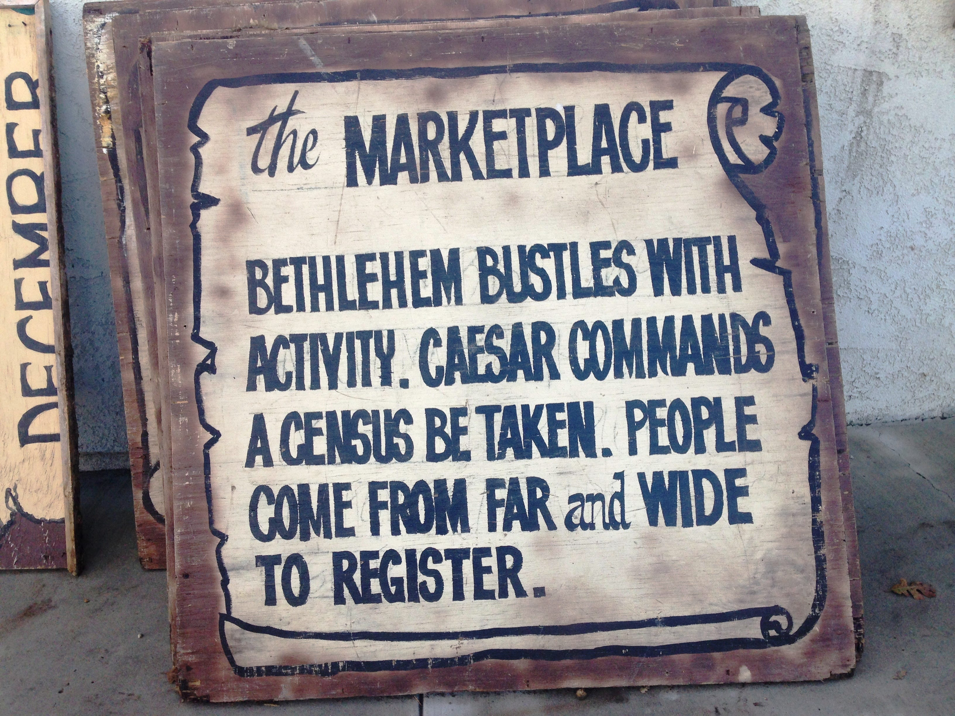 The Marketplace sign is among many that will be on display during the Bethlehem Experience, a drive-through Nativity scene at Westminster Presbyterian Church in Westlake Village. This free event will take place from 5-9 p.m. Friday and Saturday.
