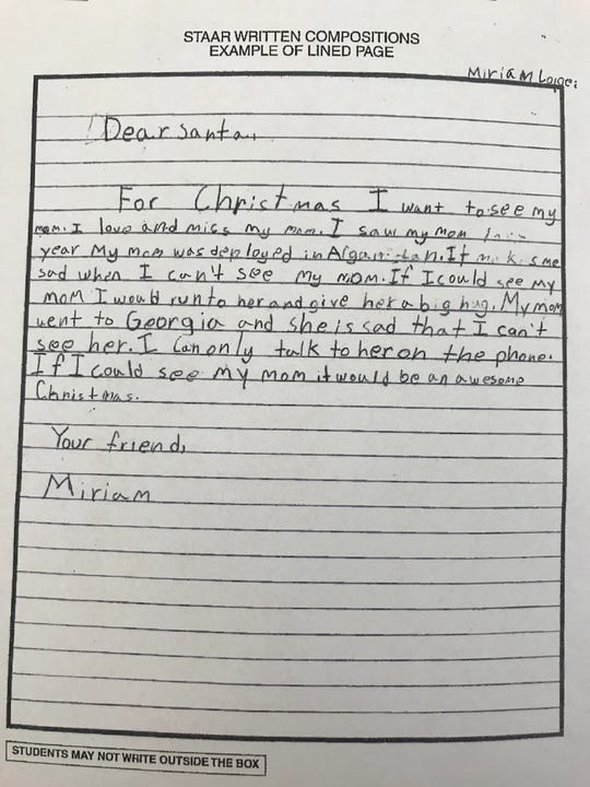 Garcia Elementary School student Miriam Lopez, 8, wrote a letter to Santa. In the letter, she tells Santa she wants to see her mom for Christmas. Her mom was deployed to Afghanistan for nine months.