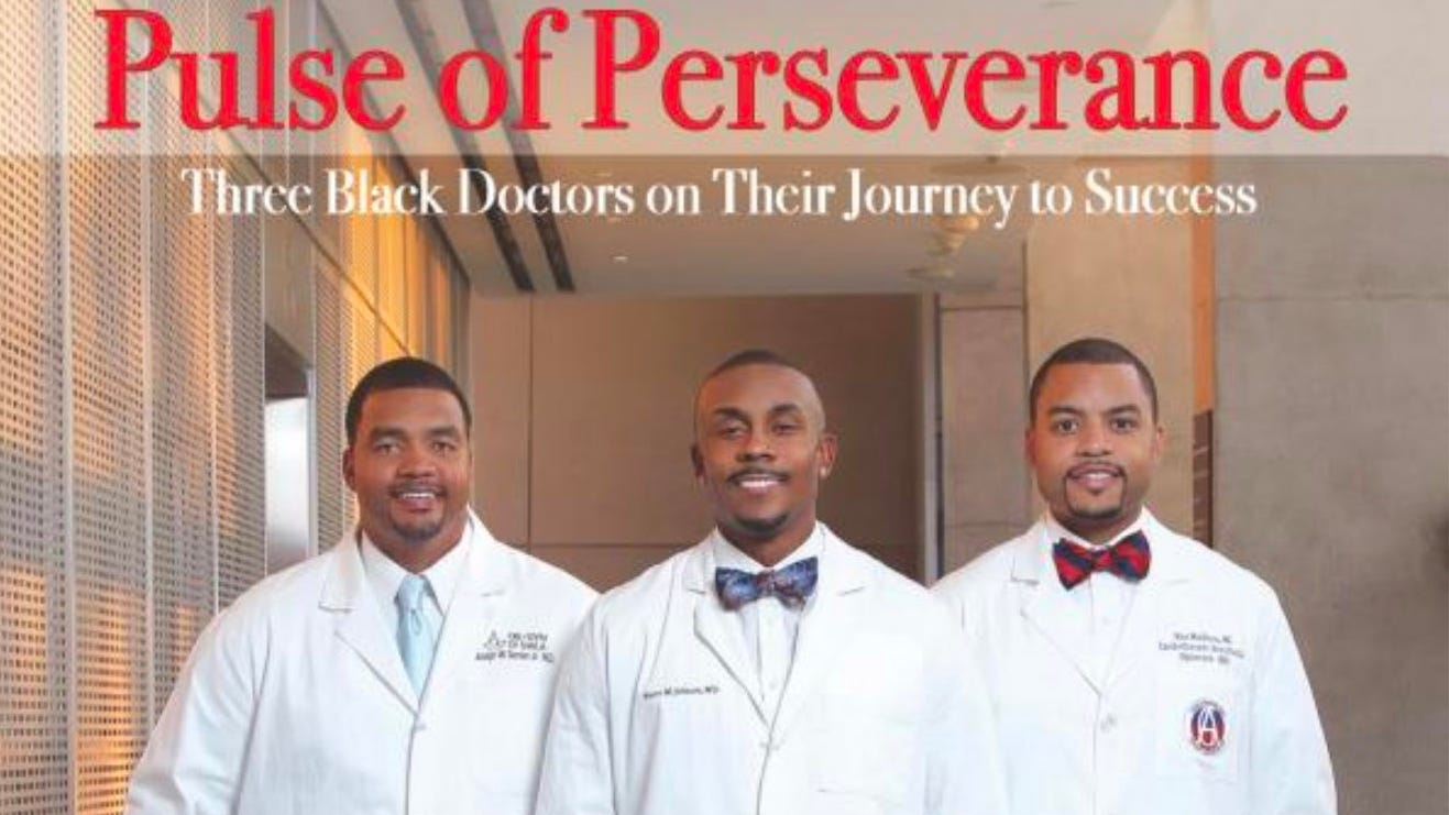 """Bookcover, """"Pulse of Perseverance: Three Black Doctors on Their Journey to Success"""" by Pierre Johnson, Maxime Madhere, MD and Joseph Semien Jr., MD"""