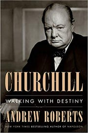 """Churchill: Walking with Destiny"""