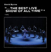 """ '... The Best Live Show of All Time' - NME"" by David Byrne"