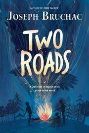 """Two Roads"" by Joseph Bruchac."