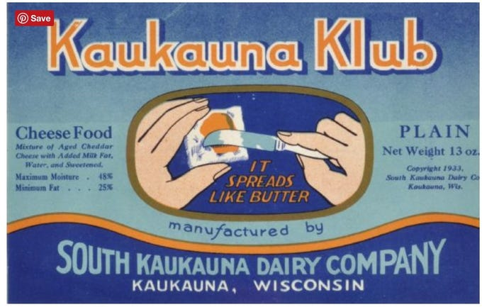 During her research, Susan Fassbender found this label that was submitted to the state of Wisconsin for trademark registration by the South Kaukauna Dairy Company. Hubert and Anna Fassbender incorporated South Kaukauna Dairy Company in 1918. The popularity of Kaukauna Klub became the main sales driver for the business and now is known as Kaukauna Cheese.
