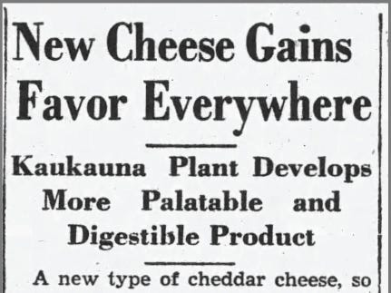 As if spreadable cheese wasn't enough to intrigue consumers to try Kaukauna Klub, there were claims that it was more palatable and digestible in a 1934 advertorial piece