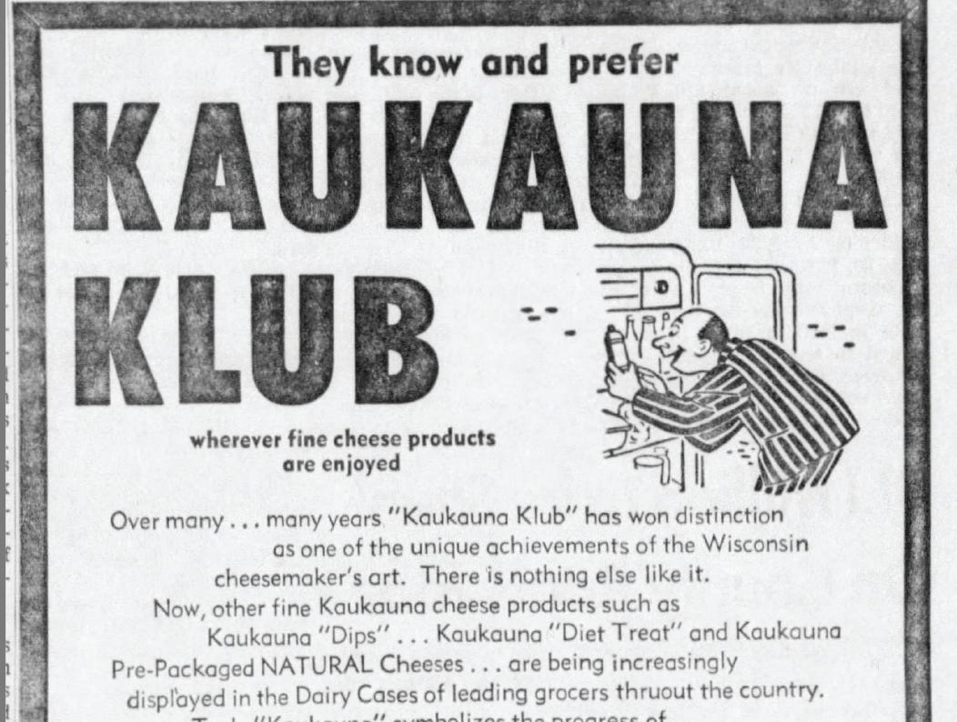 Most Kaukauna Cheese sales come during the holiday season, but ads throughout the company's history promote it as much more than a holiday treat, including this Appleton Post-Crescent ad from 1959.