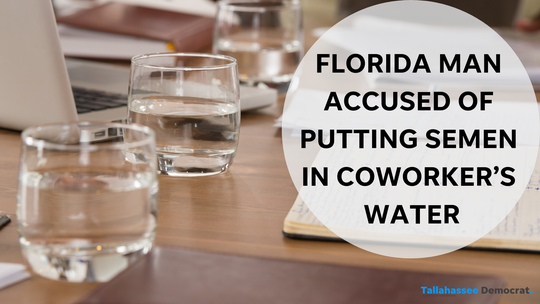 Florida man accused of putting semen in coworker's water. Graphic, USA TODAY NETWORK